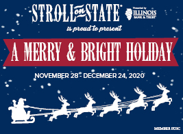 Stroll on State is proud to present Merry & Bright Holiday